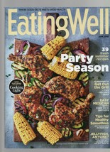 Eating Well - June 2019 - Party Season, Grills, Easy Mexican, Healthy Sm... - $1.47