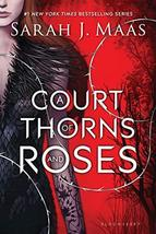 A Court of Thorns and Roses (A Court of Thorns and Roses, 1) Maas, Sarah J. - $7.50