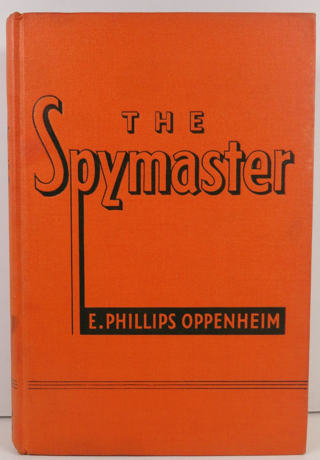 The Spymaster by E. Phillips Oppenheim 1938 Little, Brown