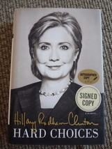 Hillary Rodham Clinton HARD CHOICES Signed Autographed HB Book PSA Guara... - $179.99