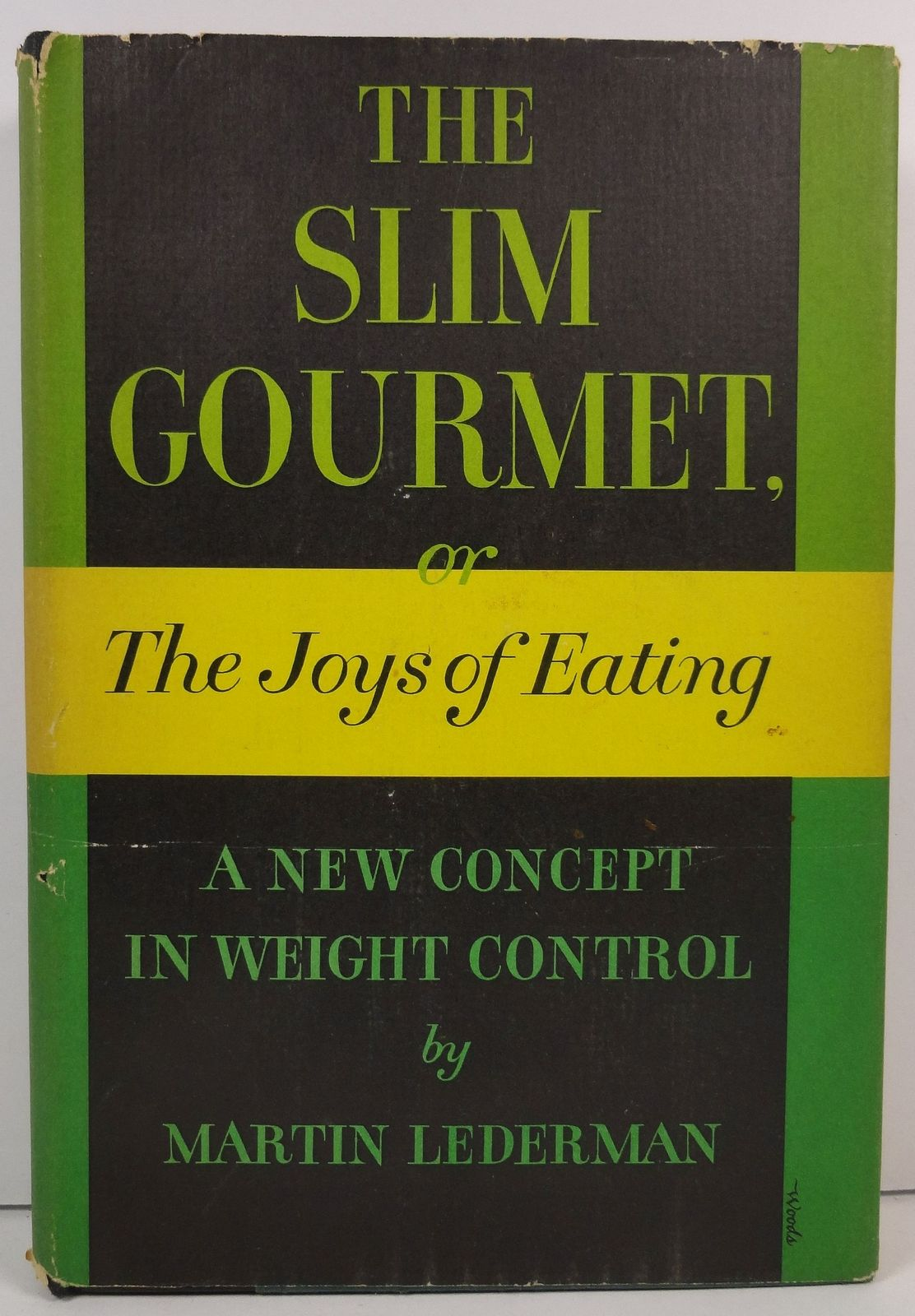 The Slim Gourmet or Joys of Eating Martin Lederman 1955 HCDJ