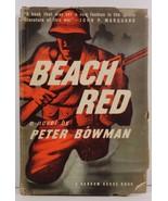 Beach Red by Peter Bowman 1945 Random House HC/DJ - $2.99