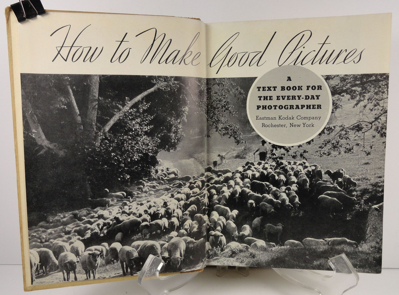 How to Make Good Pictures by Eastman Kodak 24th Edition