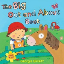 The Big Out and about Book : Touch and Feel .............great gift........ - $7.99