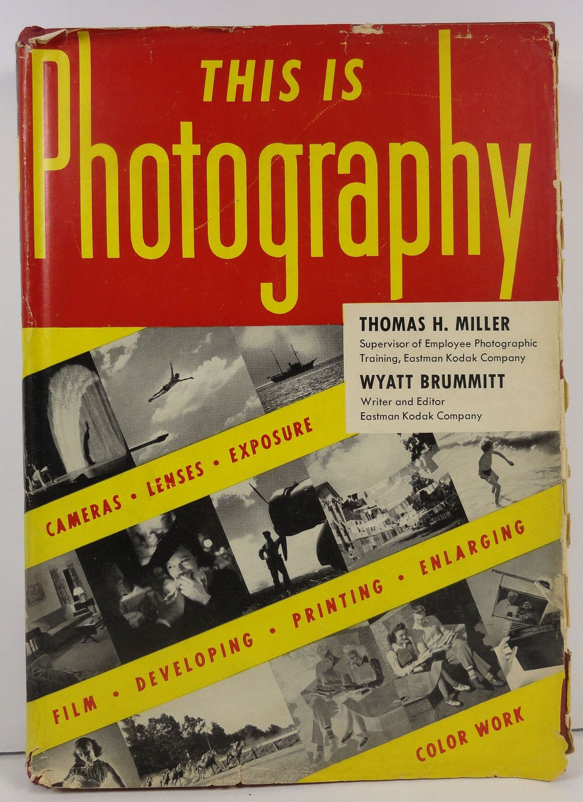 This is Photography by Miller and Brummitt 1947 HC/DJ
