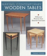 Making Contemporary Wooden Tables : 18 Elegant Projects from Designer/Cr... - $12.50