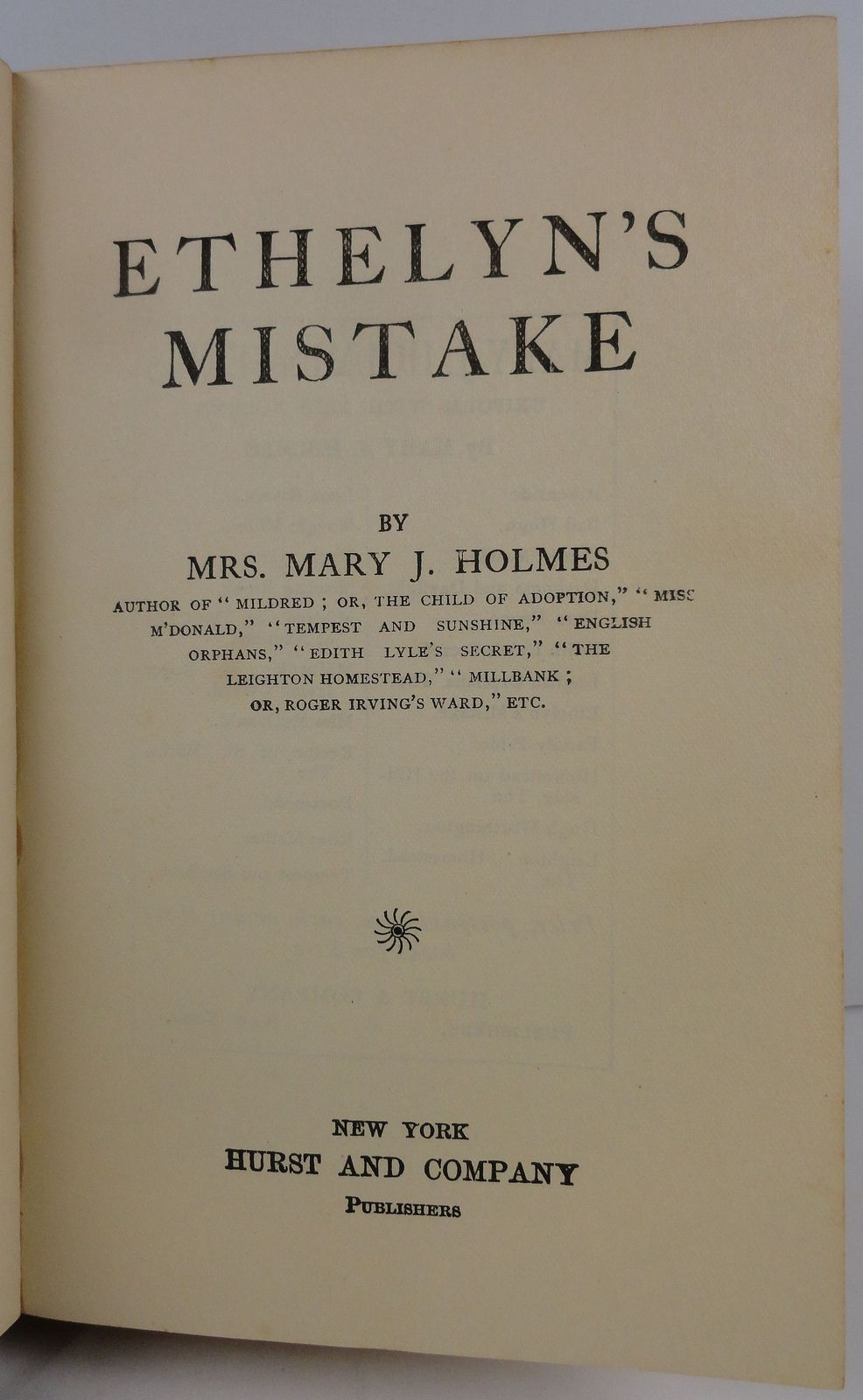 Ethelyn's Mistake by Mrs. Mary J. Holmes Hurst and Company