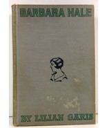 Barbara Hale A Doctor's Daughter by Lilian Garis 1926 - $5.99