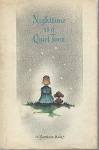 Nighttime is a Quiet Time-A Stardust Book, C.R. Gibson Co 1968 HCDJ;Anne... - $13.97
