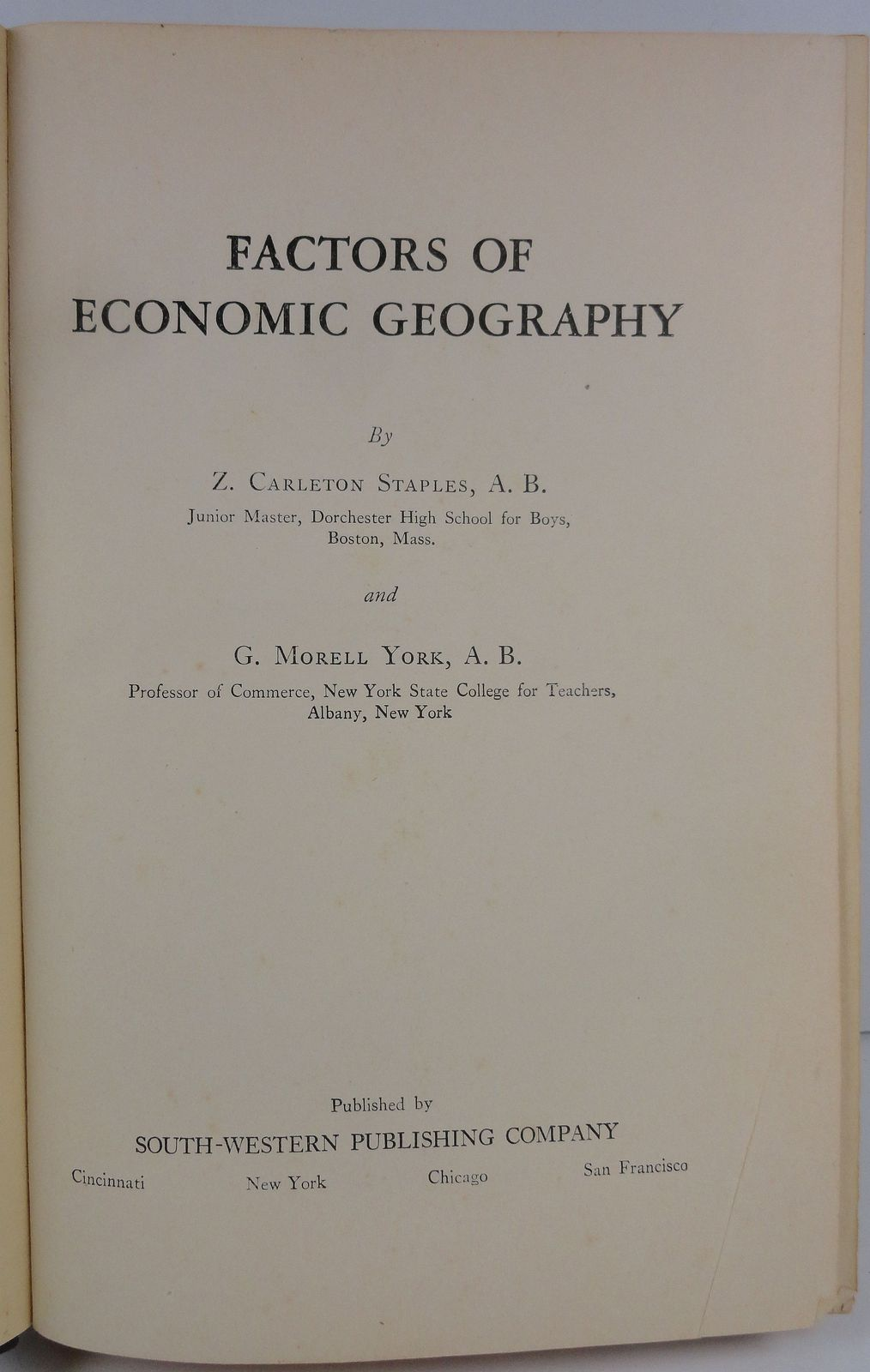 Factors of Economic Geography by Z. Carleton Staples 1928