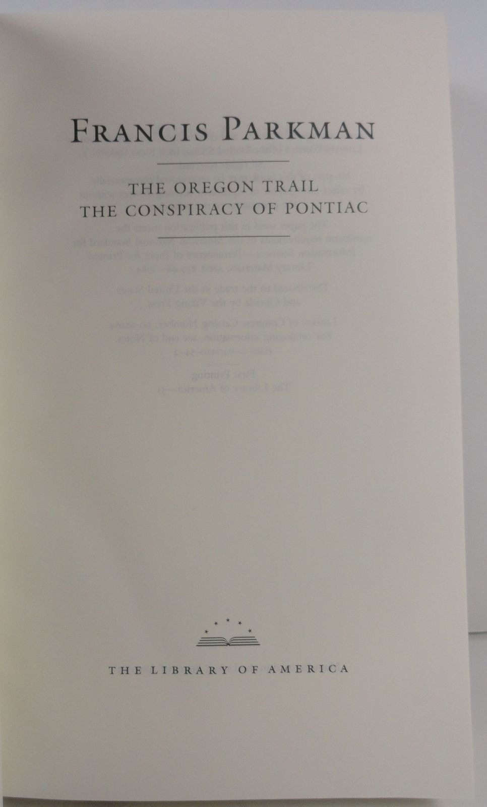The Oregon Trail Conspiracy of Pontiac by Francis Parkman