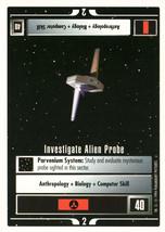 Star Trek CCG - Investigate Alien Probe - $0.75