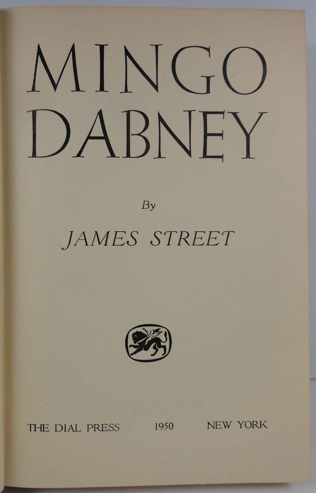 Mingo Dabney by James Street 1950 The Dial Press