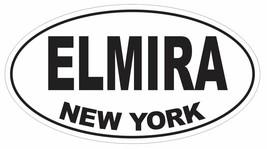 Elmira New York Oval Bumper Sticker or Helmet Sticker D3049 Euro Oval - $1.39+