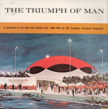The Triumph of Man N.Y. World's Fair 1964-65 by Travelers Insurance Co. - $5.95
