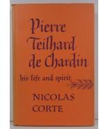 Pierre Teilhard de Chardin by Nicolas Corte 1961 HC/DJ - $3.99