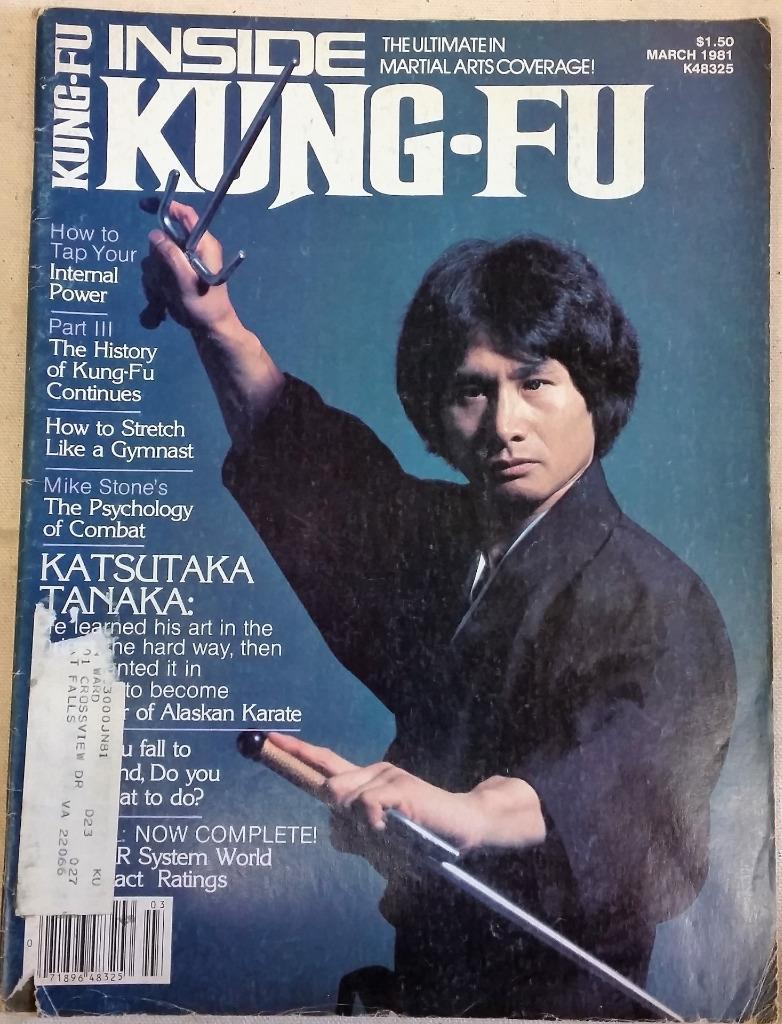March 1981 Inside Kung-Fu Magazine Katsutaka Tanaja Gung-Fu Psychology of Combat