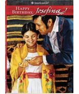 American Girls Collection, Book 4: Happy Birthday, Josefina!: A Springti... - $5.93