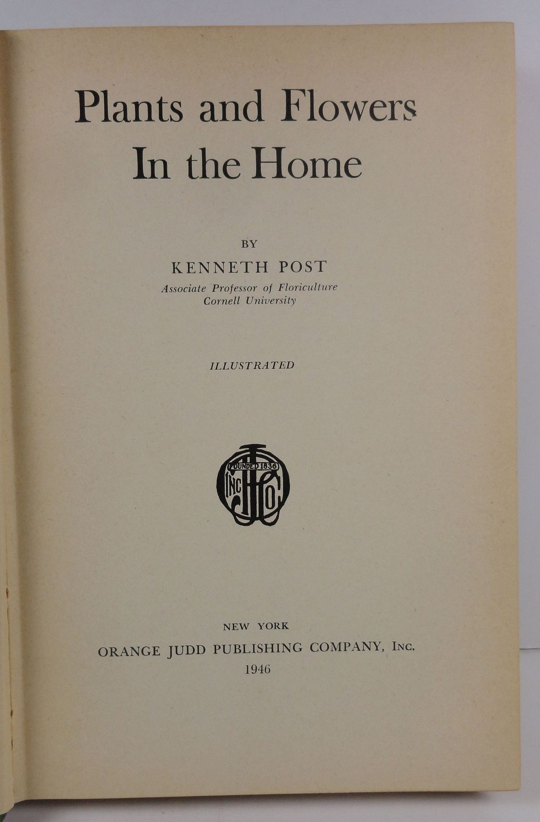 Plants and Flowers in the Home by Kenneth Post 1946
