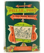 From Pillar to Post by Anne Sinclair Mehdevi 1956 HC/DJ - $5.99