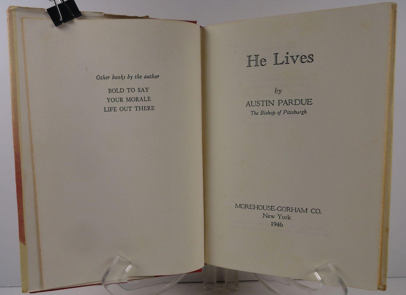 He Lives by Austin Pardue 1946 HC/DJ