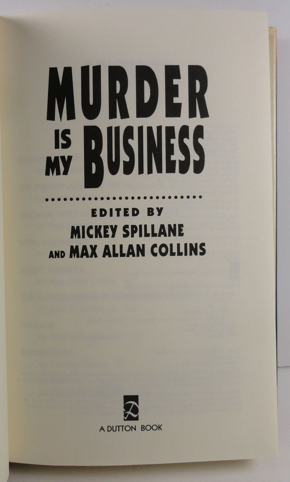 Murder is My Business Mickey Spillane and Max Allan Collins