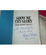 Show Me Thy Glory SIGNED by Sarah Jepson Coleman 2ND EDITION (1981, Book) - $20.90