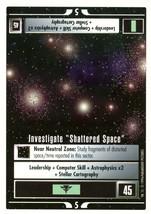 Star Trek CCG - Investigate Shattered Space - $0.65