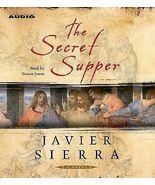 The Secret Supper by Javier Sierra (2006, CD, Abridged) - $11.95