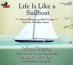Life Is Like a Sailboat : Selected Writings on Life and Living from the ... - €13,19 EUR