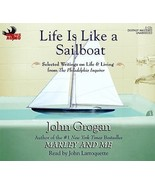 Life Is Like a Sailboat : Selected Writings on Life and Living from the ... - €13,27 EUR