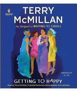 Getting to Happy by Terry McMillan (2010, CD, Unabridged) - €13,27 EUR