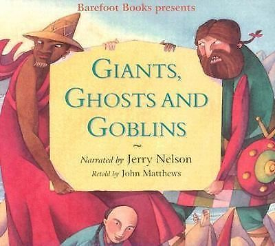 Giants, Ghosts and Goblins by John Matthews (2001, CD)