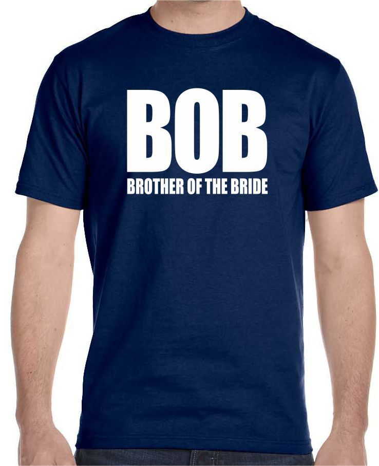 Used, BOB , Brother of the Bride, Wedding Men's T-Shirt for sale  USA
