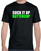Suck It Up Buttercup T-Shirt Motivational Workout Gym Fitness Training M... - $14.95+