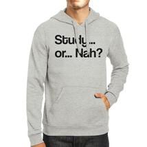 Study Or Nah Grey Hoodie - $25.99+