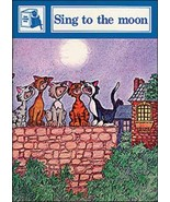 Sing to the Moon: Stage Five Readers (Story Chest) [Jan 01, 2001] Cowley... - $11.87