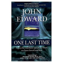 One Last Time: A Psychic Medium Speaks to Those We Have Loved and Lost (... - $8.99