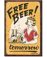 Refrigerator Magnet Free Beer Tomorrow - $3.25