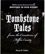 TombstoneTales from the Cemeteries of Mifflin C... - $10.95