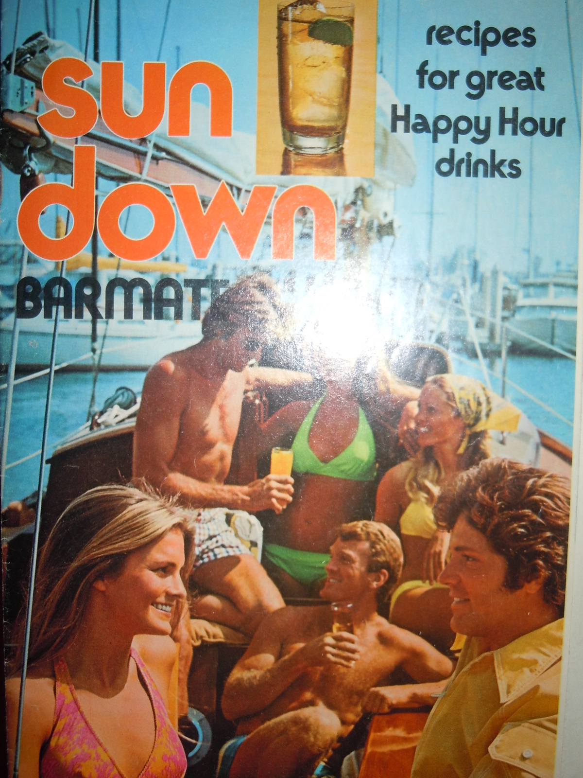 Sun Down Barmate Southern Comfort Mixed Drinks Recipe Booklet 1974 - $5.99