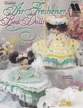 Air Freshener Bed Dolls, Annie's Crochet Doll Clothes Pattern Booklet 87... - $9.95