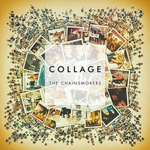 THE CHAINSMOKERS CD - COLLAGE [EP](2016) - NEW ... - $10.99