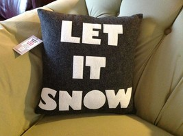 New fun throw pillow LET IT SNOW  Made in USA  by Alexandra Ferguson