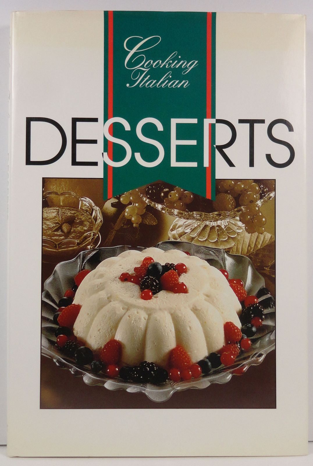 Cooking Italian Desserts 1977 Thunder Bay Press HC/DJ