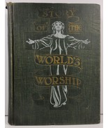 Story of The World's Worship by Frank S. Dobbins 1901 - $15.99