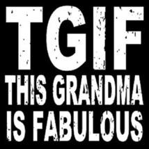"Wood Box Sign - Tgif ""This Grandma Is Fabulous"" - $10.00"