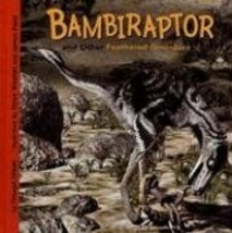 Bambiraptor and Other Feathered Dinosaurs (Dinosaur Find) Dixon, Dougal;... - $23.74