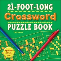 The 21-Foot-Long Crossword Puzzle Book: Fold-Out Fun for More Than One! Payne, T - $14.80