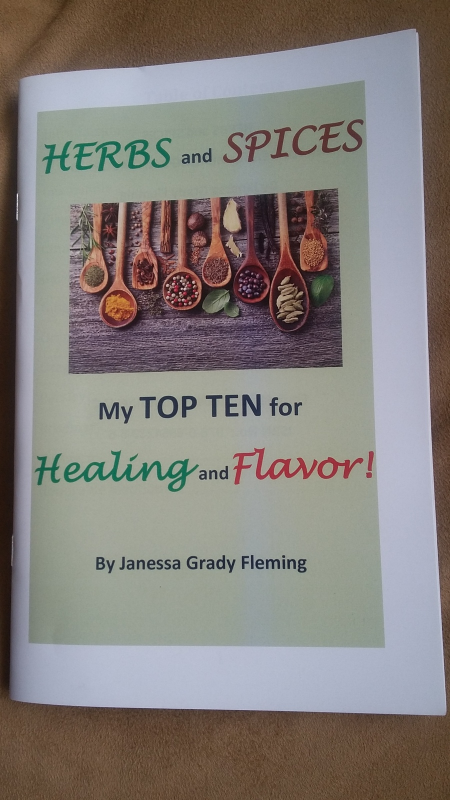 Herbs and Spices:  My Top Ten for Healing and Flavor!